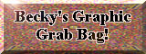 Becky's Graphic Grab Bag!